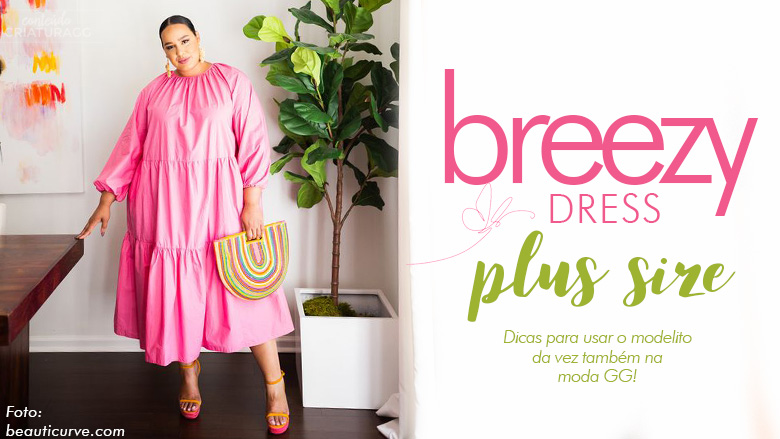 breezy-dress-plus-size-vestido-verao-2021-moda-gordinhas